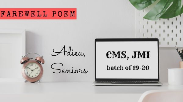 Farewell poem for seniors at CMS, JMI