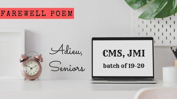 Farewell poem for seniors at CMS, JMI